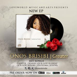 """News: Award Winning Singer Onos Brisibi Releases New EP """"Greater"""" (Now Available)"""