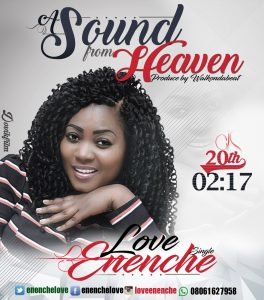 Music: Love Enenche {A Sound from Heaven} || Orodeonlineng