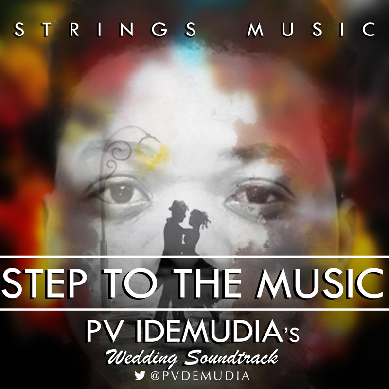 "Pv-Idemudia-–""Step-to-the-Music"""