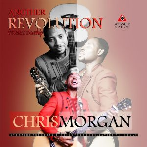 "Music: Chris Morgan ""Another Revolution (New Timeless Worship)"