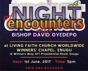 Live In Enugu Bishop David Oyedepo – A Night of Encounters