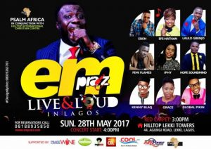 Empraize Live & Loud In Lagos Concert | 28th May 2017