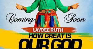 How Great is Our God - LayDee Ruth
