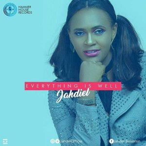Music: Jahdiel -Everything Is Well