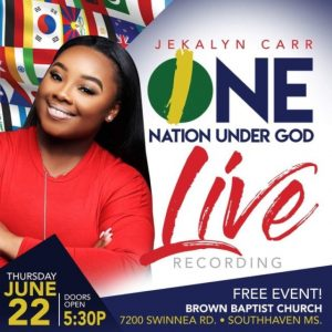 "Carr Jekalyn Prepares For New Live Recording, ""One Nation Under God,"" June 22nd In Mississippi"