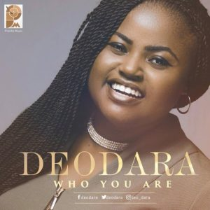 Music: Deodara – Who You Are