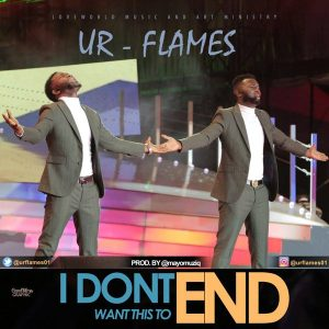 Music: Ur Flames – I Don't Want This To End