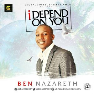 Music: Ben Nazareth – I Depend On You [@BenNazareth1]