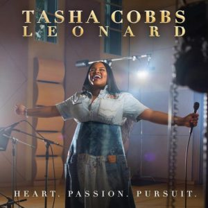 Tasha Cobbs Leonard Reveals The Artwork For 'Heart Passion Pursuit' Album