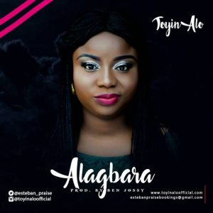 Music + Video: Toyin Alo – Alagbara