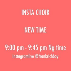 Win $1000 On 'Insta Choir' With Frank Edwards [@frankrichboy]