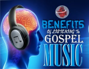 Benefits Of Listening To Gospel Music