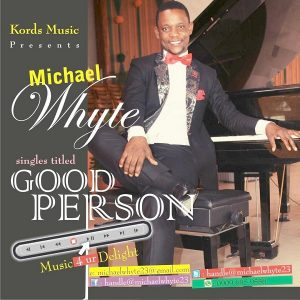 Music: Good Person – Michael Whyte [@MichaelWhyte23]