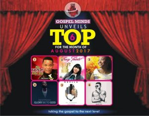 GospelMinds Unveils Top 6 For The Month Of August