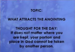 What Attracts The Anointing – Seeds Of Destiny Devotional