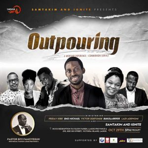 Event: SamTakim And Ignite Presents Outpouring Worship Experience & Communion Service