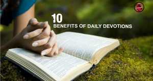 10 Benefits of Daily Devotions