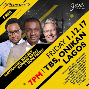 Nathaniel Bassey, Sonnie Badu and Don Moen and Others Headlines The Experience 2017