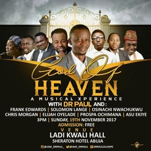God Of Heaven Concert With Dr. Paul [@Iam_DrPaul]