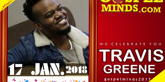 Happy Birthday to Gospel Singer 'Travis Greene'.