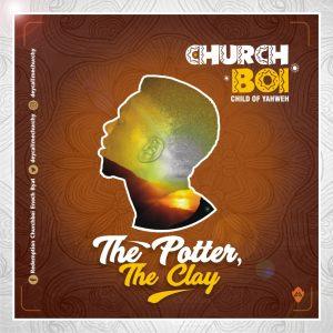 "The Potter, The Clay"" -CHURCHboi   orodeonlineng"