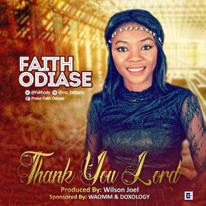 Faith Odiase -Thank You Lord  orodeonlineng.com