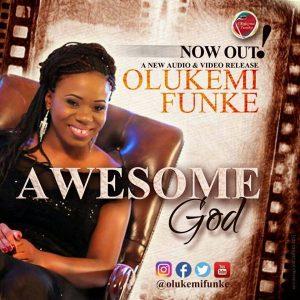 wesome God by Olukemi Funke  orodeonlineng.com