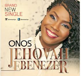 Jehovah Ebenezer -by-Onos