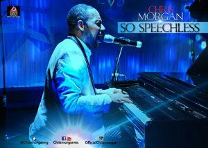 So Speechless from Chris Morgan's 'Certified Love''    Orodeonlineng.com