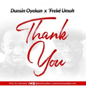 Thank You Ft. Freke Umoh -Dunsin Oyekan  orodeonlineng.com