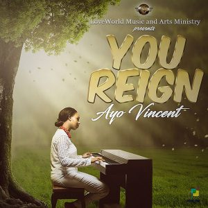 Ayo Vincent @You Reign   orodeonlineng