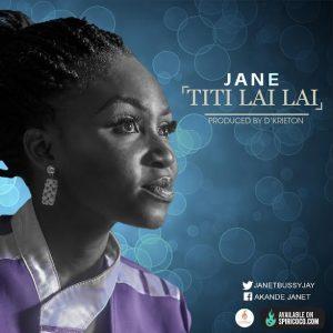 Janet Oluwabusayo -Titi Lai Lai-   orodeonlineng