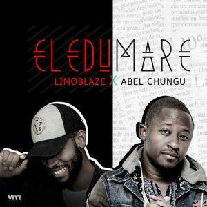 Music: Eledumare Ft. Abel Chungu - Limoblaze