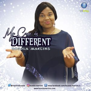 """Busola Martins """"My Case Is Different""""    Orodeonlineng"""