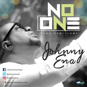 """Johnny Ena """"No One""""    Orodeonlineng"""