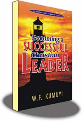Becoming a Successful Christian Leader Author W.F Kumuyi