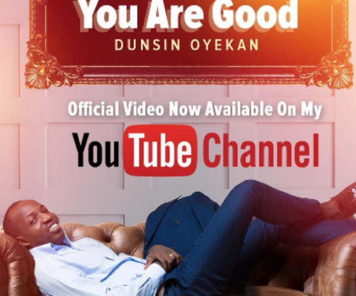 FREE DOWNLOAD Mp3 Dunsin Oyekan - You Are Good