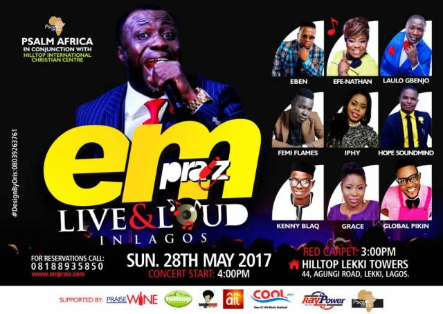 Empraize Live & Loud In Lagos Concert 28th May 2017