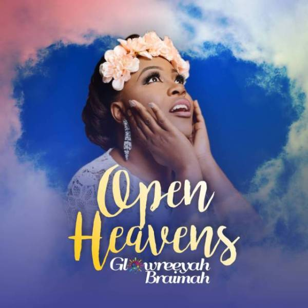 Glowreeyah Braimah – Open Heavens