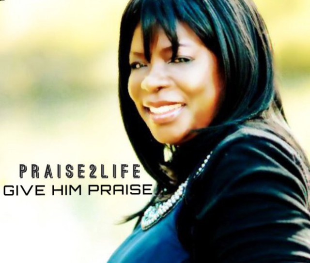 Praise2life – Give Him Praise -Gospelminds.com