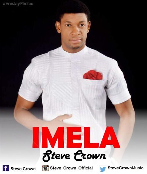 Steve Crown Audio + Lyrics Imela