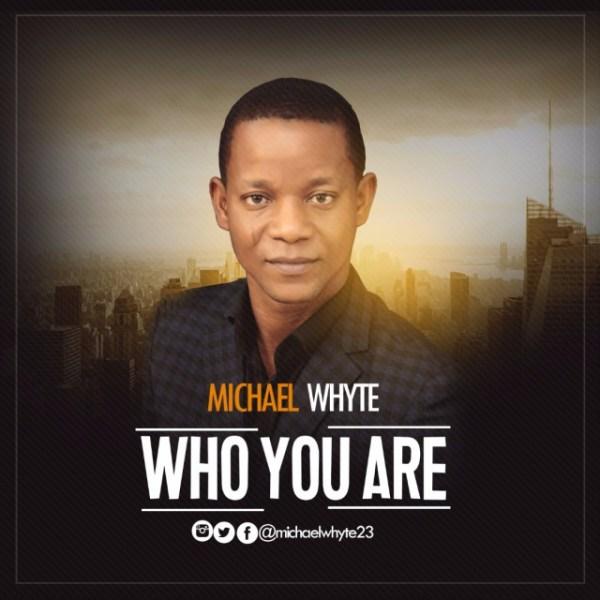 Michael Whyte | Gospelminds.com