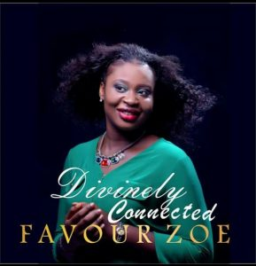 Divinely Connected - Favour Zoe