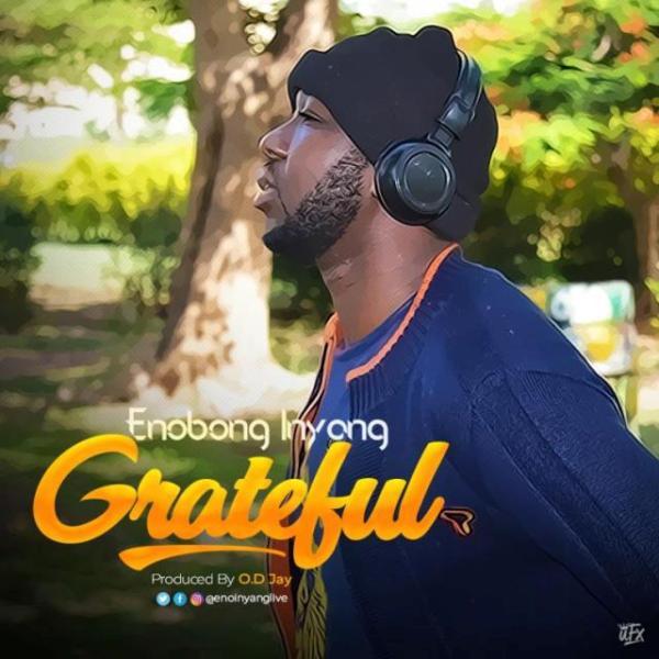 Eno Inyang - Grateful