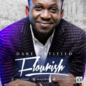 Dare Justified - Flourish [@dare_justified]