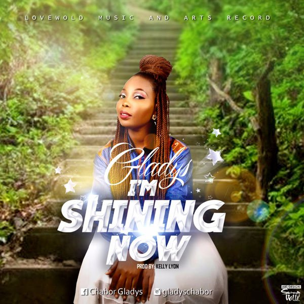 Gladys Chabor – I'm Shining Now
