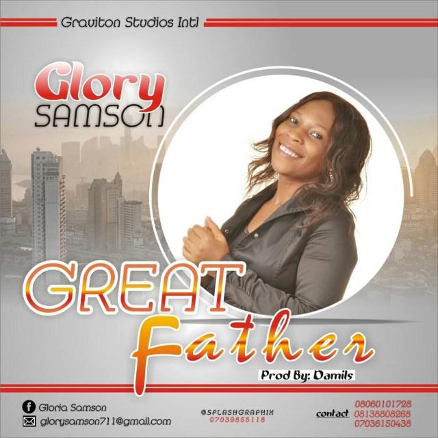 Glory Samson – Great Father