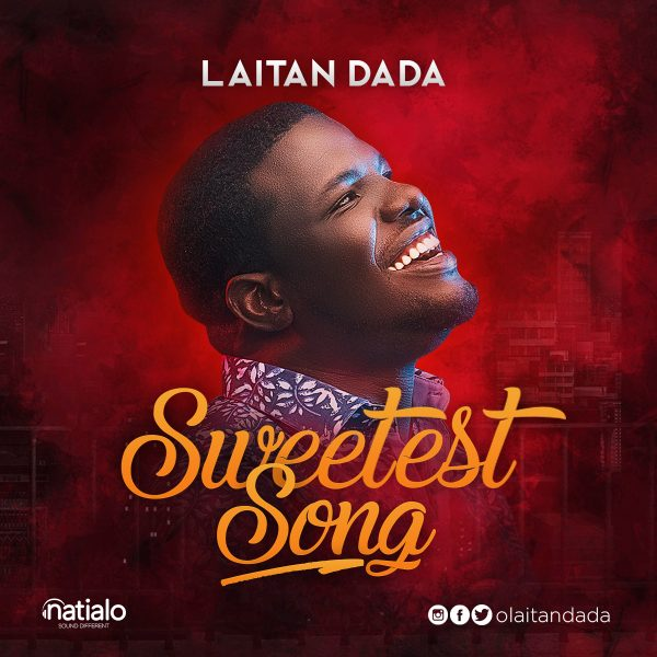 Laitan Dada - Sweetest Song