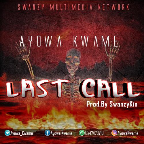 Ayowa Kwame - Last call