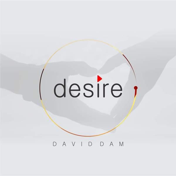 Desire - David Dam